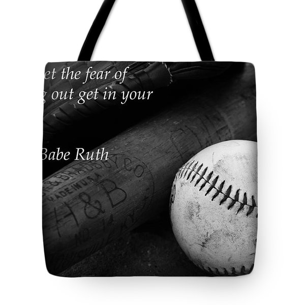 Babe Ruth Baseball Quote Tote Bag