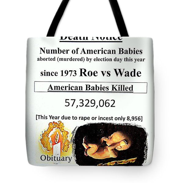 Babies Aborted Murdered Since Roe Vs Wade 1 Death Notice Obituary Tote Bag by Richard W Linford