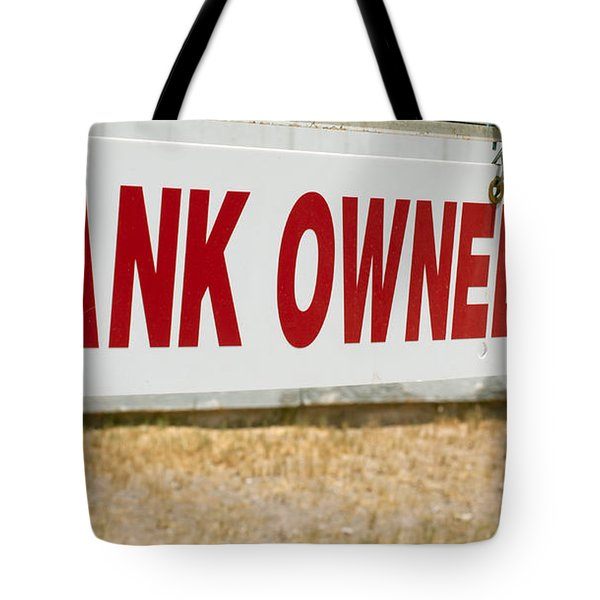 Bank Owned Real Estate Sign Tote Bag