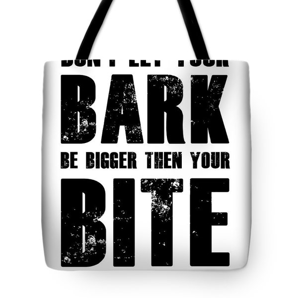 Bark And Bite Poster White Tote Bag