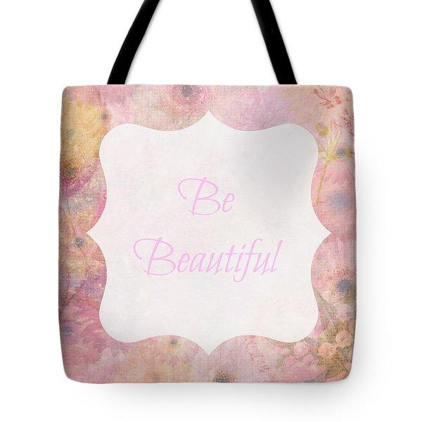 Be Beautiful Daisies Tote Bag