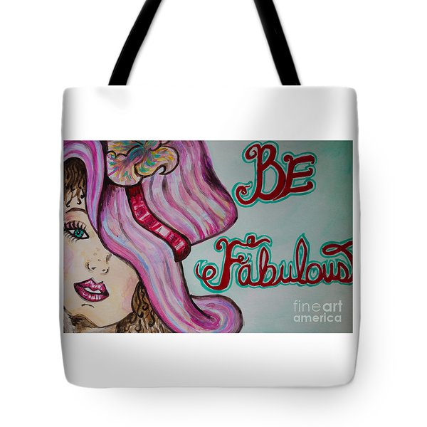 Tote Bag featuring the painting Be Fabulous by Jacqueline Athmann