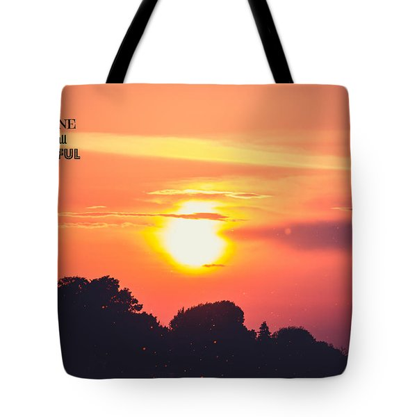 Be Grateful Tote Bag