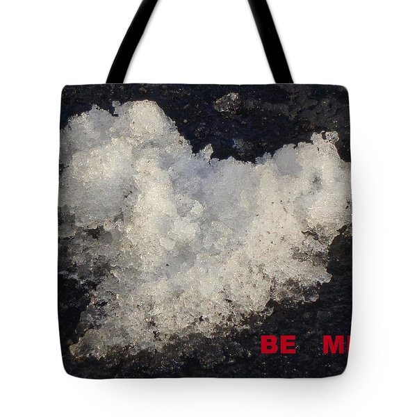 Be Mine Tote Bag