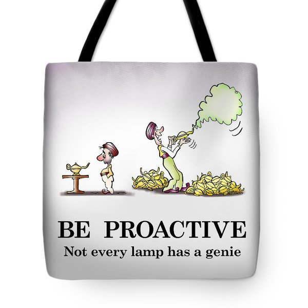 Be Proactive Tote Bag