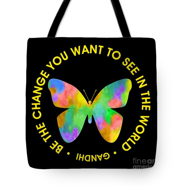 Be The Change - Butterfly In Circle Tote Bag by Ginny Gaura