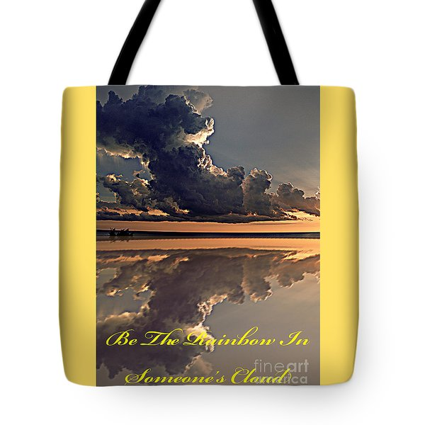 Be The Rainbow Tote Bag