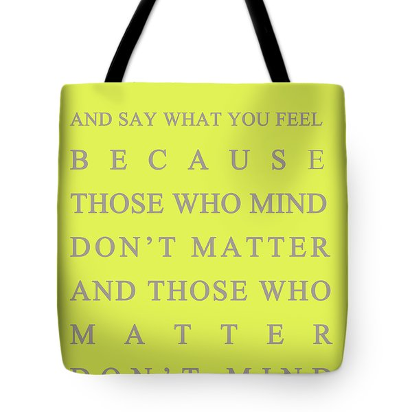 Be Who You Are Tote Bag by Georgia Fowler
