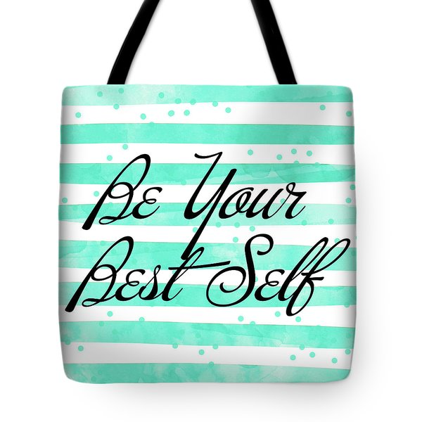 Be Your Best Self Tote Bag