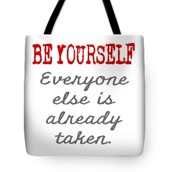 Be Yourself Oscar Wilde Quote Tote Bag by Nik Helbig