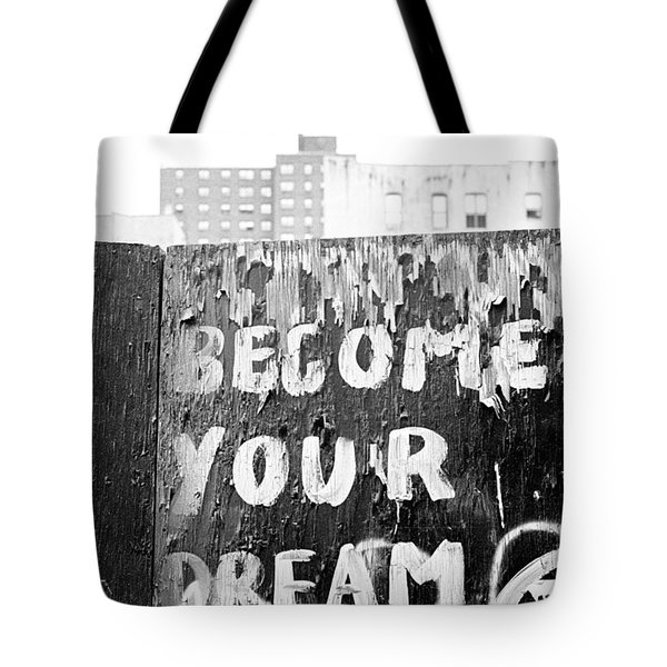 Become Your Dream Tote Bag