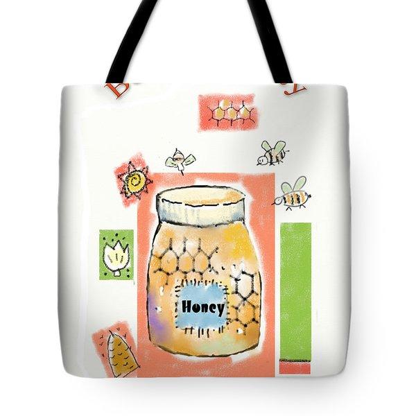 Tote Bag featuring the digital art Bee My Honey by Arline Wagner