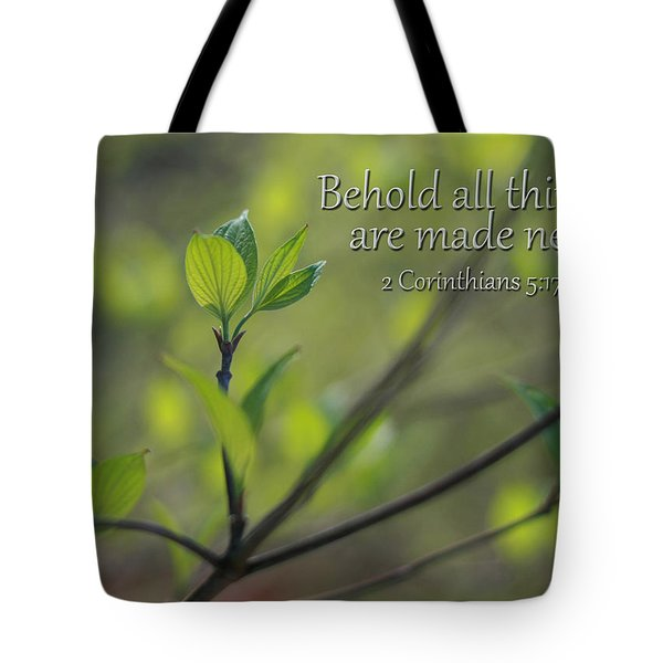 Behold All Things Are New Tote Bag