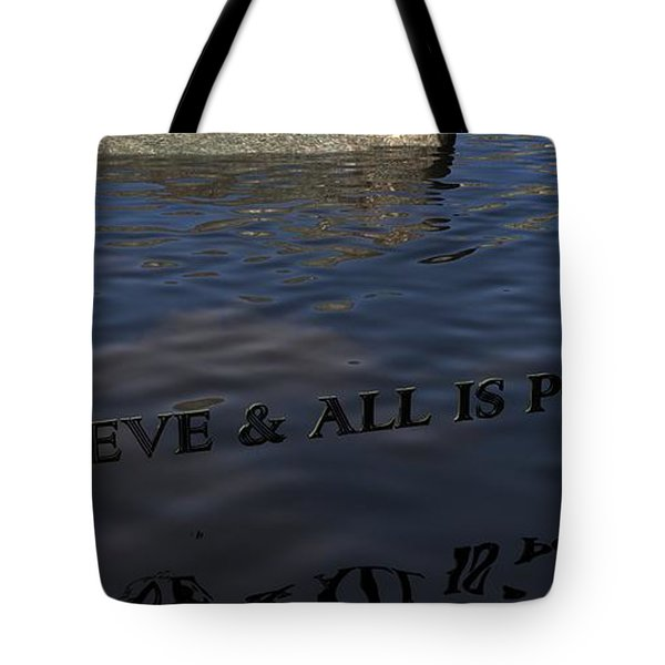 Believe And All Is Possible Tote Bag by James Barnes