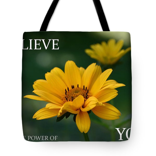 Believe Tote Bag by Denyse Duhaime