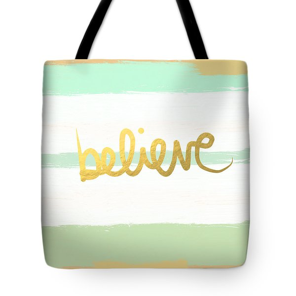 Believe In Mint And Gold Tote Bag by Linda Woods