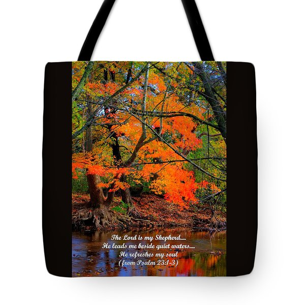 Beside Still Waters Psalm 23.1-3 - From Fire In The Creek B1 - Owens Creek Frederick County Md Tote Bag