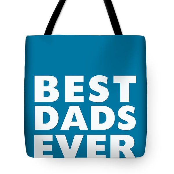 Best Dads Ever- Father's Day Card Tote Bag by Linda Woods