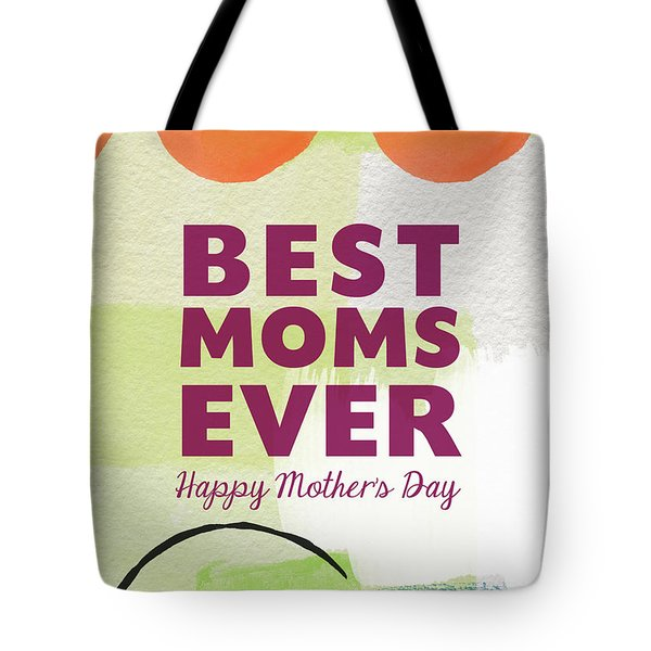 Best Moms Card- Two Moms Greeting Card Tote Bag by Linda Woods