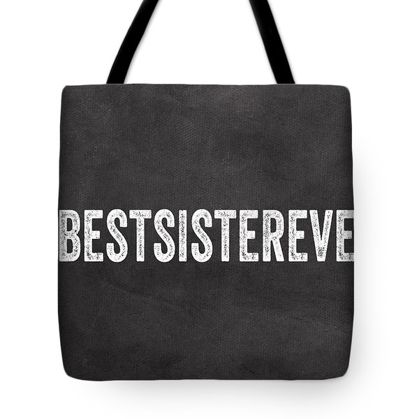 Best Sister Ever- Greeting Card Tote Bag