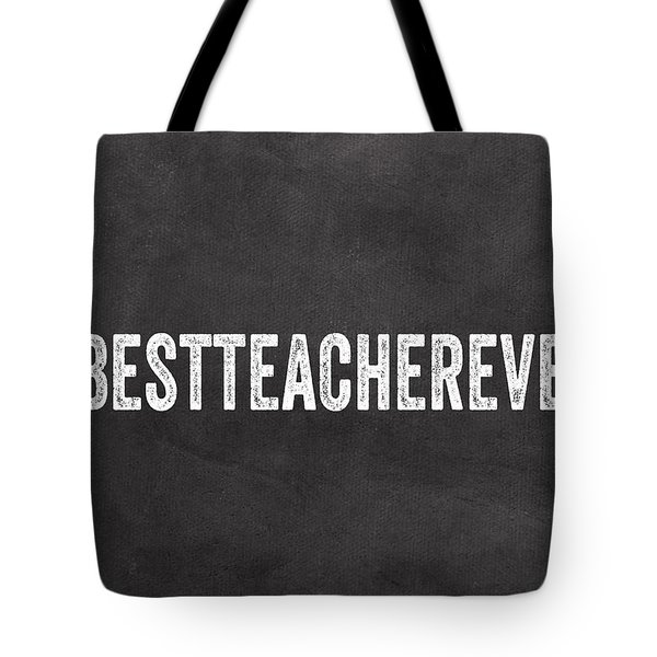 Best Teacher Ever- Greeting Card Tote Bag