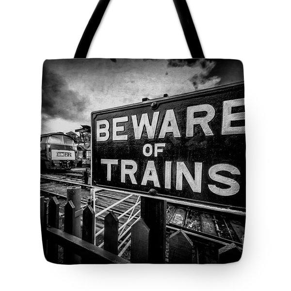 Beware Of Trains Tote Bag