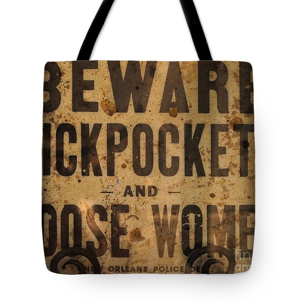 Beware Pickpockets And Loose Women Tote Bag