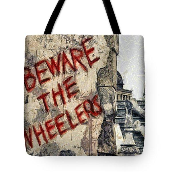 Beware The Wheelers Tote Bag