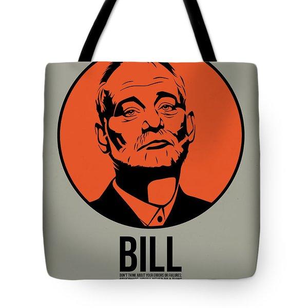 Bill Poster 3 Tote Bag