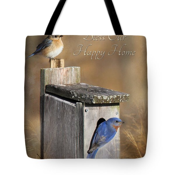 Bless Our Happy Home Tote Bag by Lori Deiter