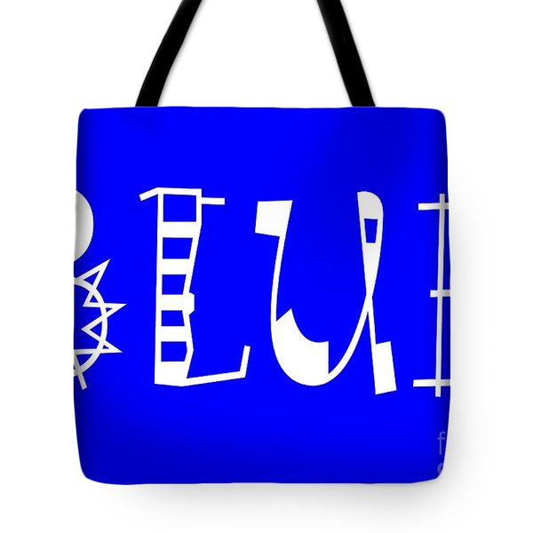 Blue - Primary Color - Letter Art Tote Bag by Barbara Griffin