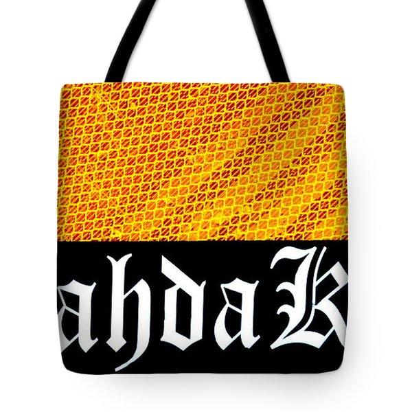Brah Da Kine  Tote Bag by Karon Melillo DeVega
