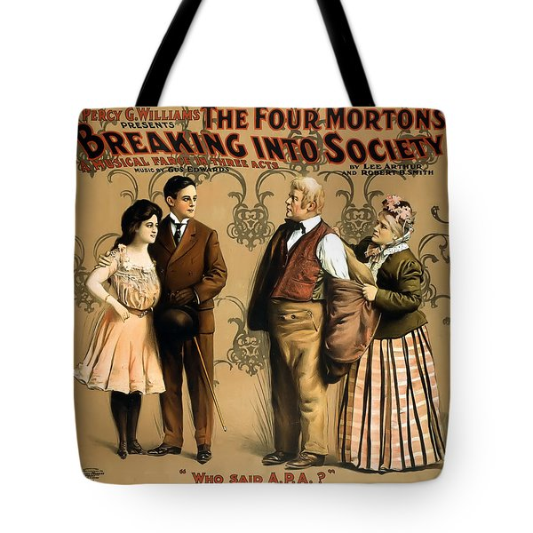 Breaking Into Society Tote Bag by Terry Reynoldson