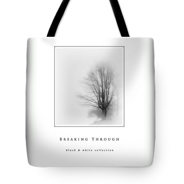 Breaking Through  Black And White Collection Tote Bag