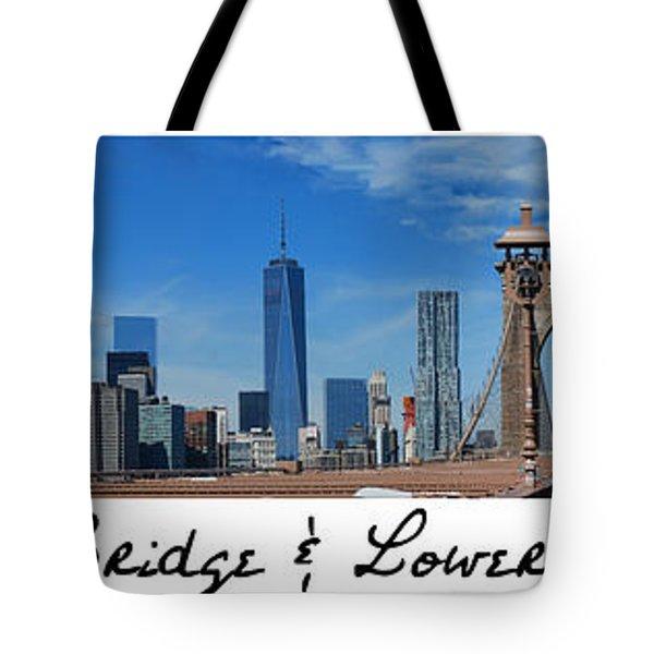 Brooklyn Bridge And Lower Manhattan Script Tote Bag