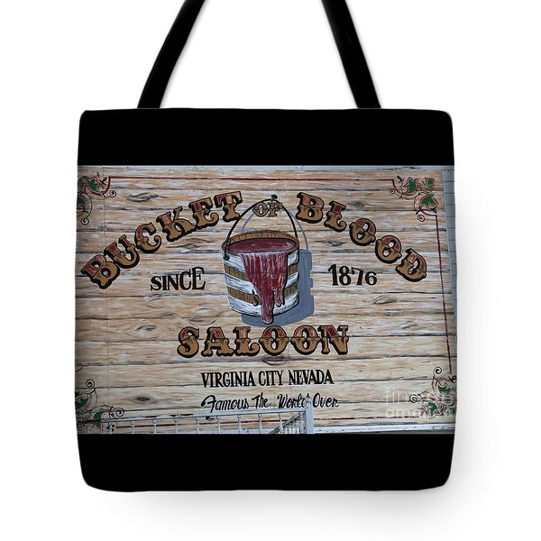 Bucket Of Blood Saloon 1876 Tote Bag by David Millenheft