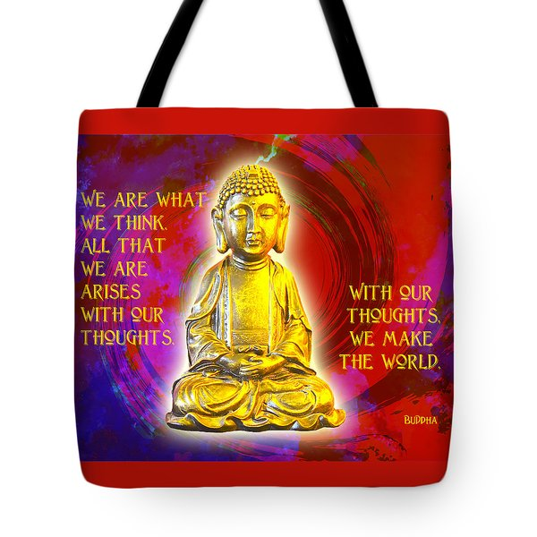 Buddha's Thoughts 2 Tote Bag by Ginny Gaura