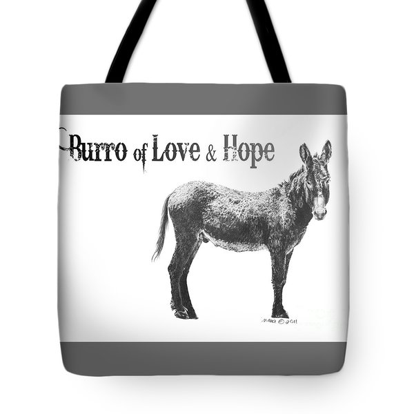 Burro Of Love And Hope Tote Bag by Marianne NANA Betts