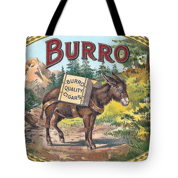Burro Quality Of Cigars Label Tote Bag by Label Art
