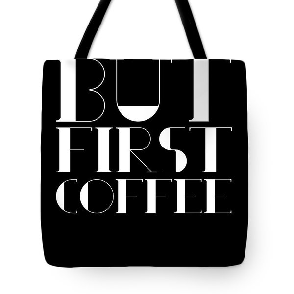 But First Coffee Poster 1 Tote Bag