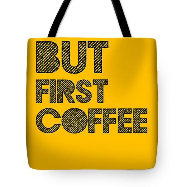 But First Coffee Poster Yellow Tote Bag
