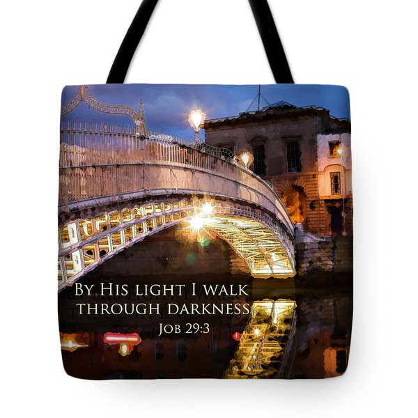 By His Light I Walk Tote Bag