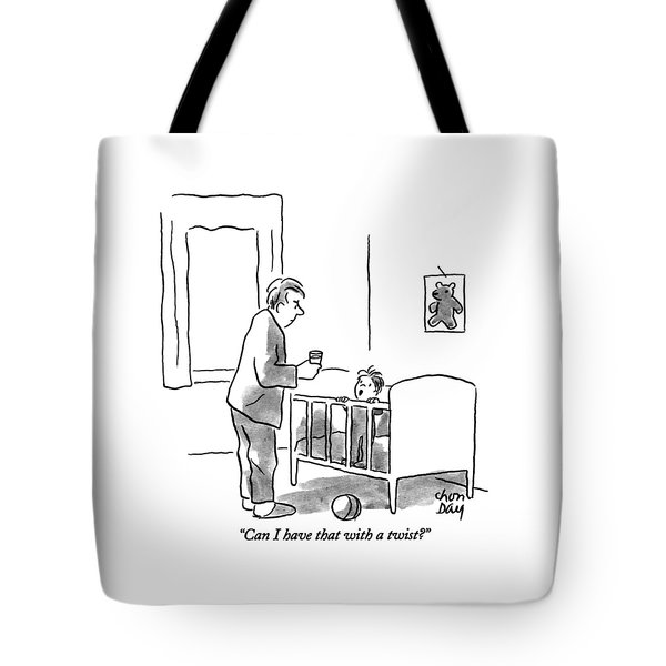 Can I Have That With A Twist? Tote Bag