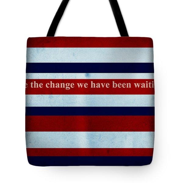 Carpe Diem Series - Barack Obama Tote Bag by Andrea Anderegg