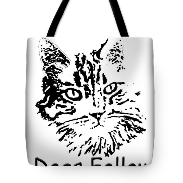 Tote Bag featuring the photograph Cats Lead Dogs Follow by Robyn Stacey