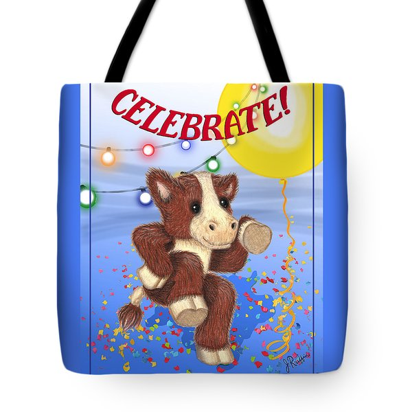 Celebrate Tote Bag by Jerry Ruffin