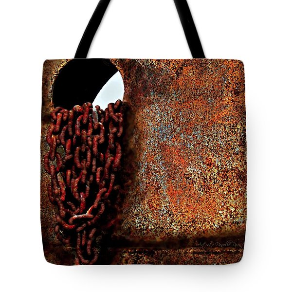 Chained To The Past And Rusted Tote Bag