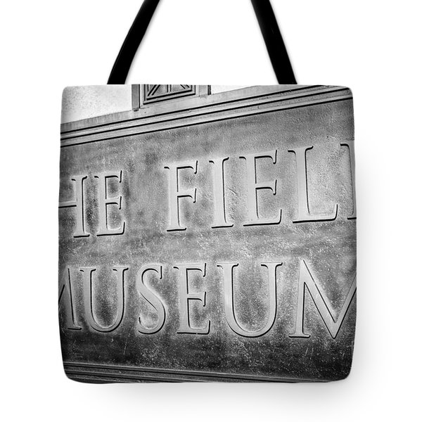 Chicago Field Museum Sign In Black And White Tote Bag by Paul Velgos