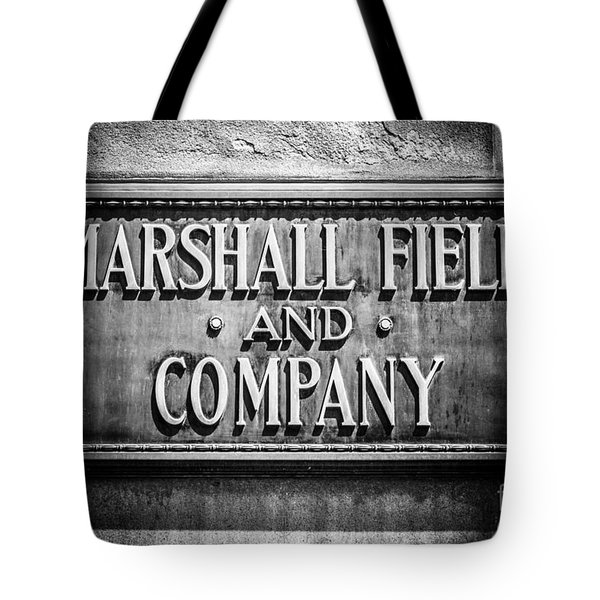 Chicago Marshall Field Sign In Black And White Tote Bag by Paul Velgos