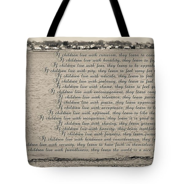 Children Learn What They Live 2 Tote Bag